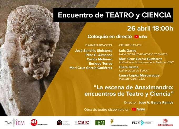 #EncuentroTeatroyCiencia La escena de Anaximandro encuentros de Teatro y Ciencia
